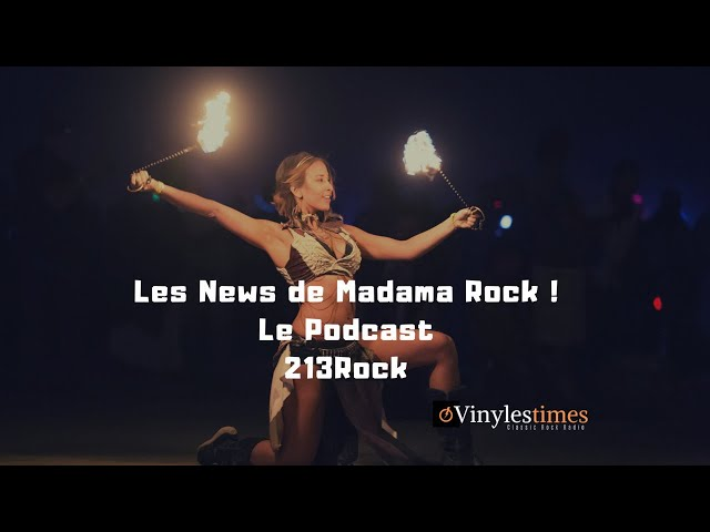 213Rock 🎧Podcast🎧 Harrag Melodica Madama Rock & Doc Olivier #NewsRock 25 11 2019