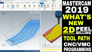 CNC PROGRAMMING IN Mastercam 2019 what's new Peel Milling 2D Tool Path Tutorial for Beginners hindi