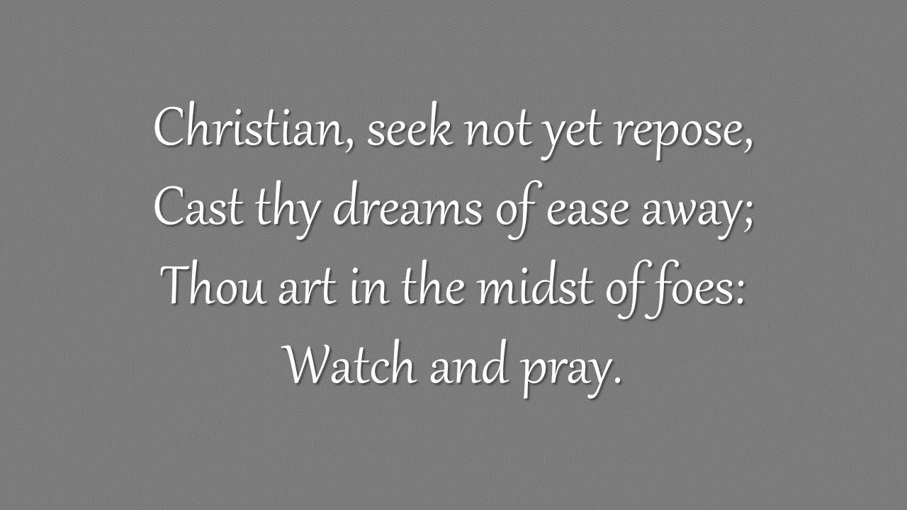 Christian, Seek Not Yet Repose (Westminster Chapel, 1962)