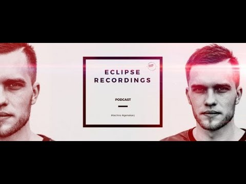Eclipse Recordings Podcast 002 (with Gene Karz) 21.11.2017
