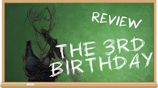 The 3rd Birthday - The Smartest Moron reviews