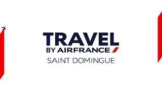 Travel by Air France - Santo Domingo