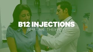 B12 Injections: What Are They For?