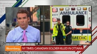 Canadian Soldier Killed in Ottawa: NYT