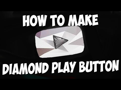 How to make a DIAMOND PLAY BUTTON YOUTUBE