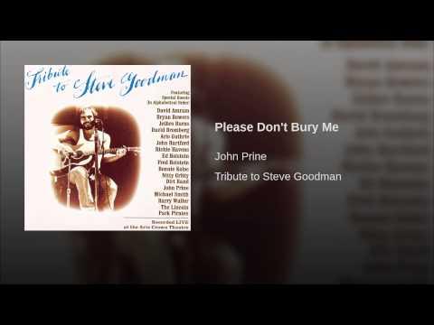 Please Don't Bury Me