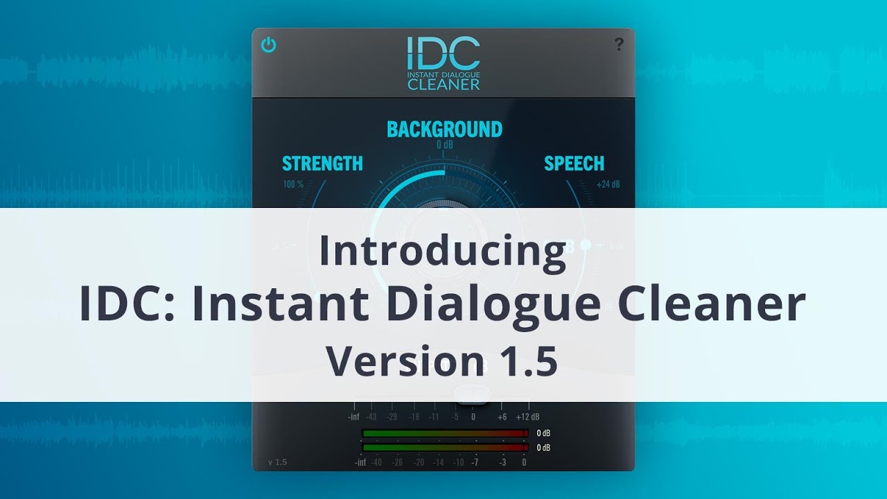IDC : Instant Dialogue Cleaner - Speech and Dialogue Cleanup