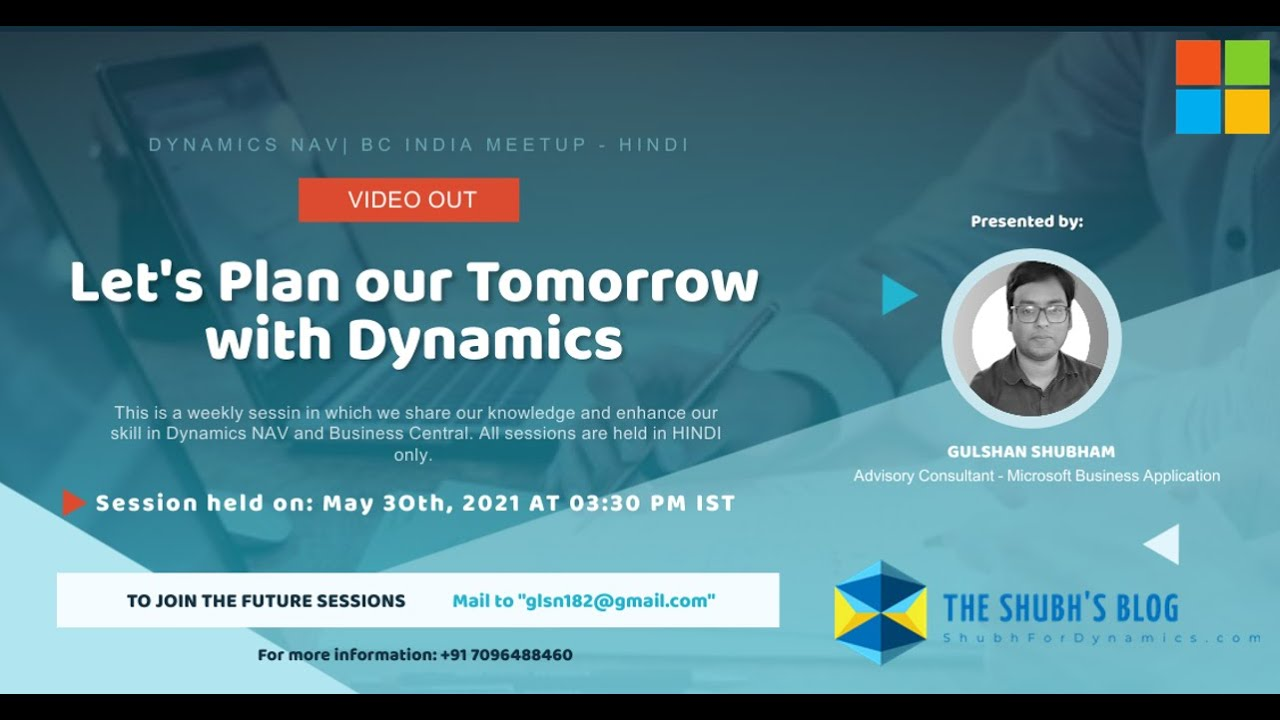 Let's Plan our tomorrow with Dynamics | Weekly Meetup in Hindi for NAV & Business Central