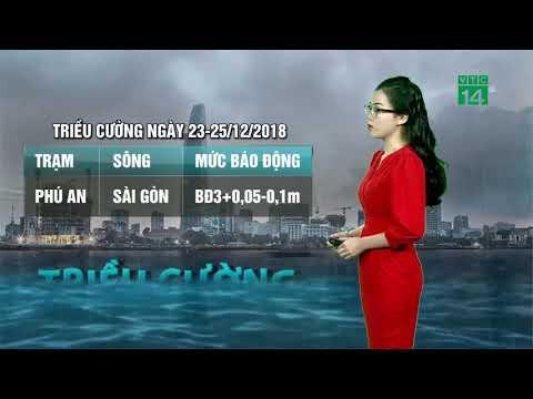 Thời tiết 6h 21/12/2018: Triều cường sông Sài Gòn, Cửu Long tiếp tục dâng   VTC14