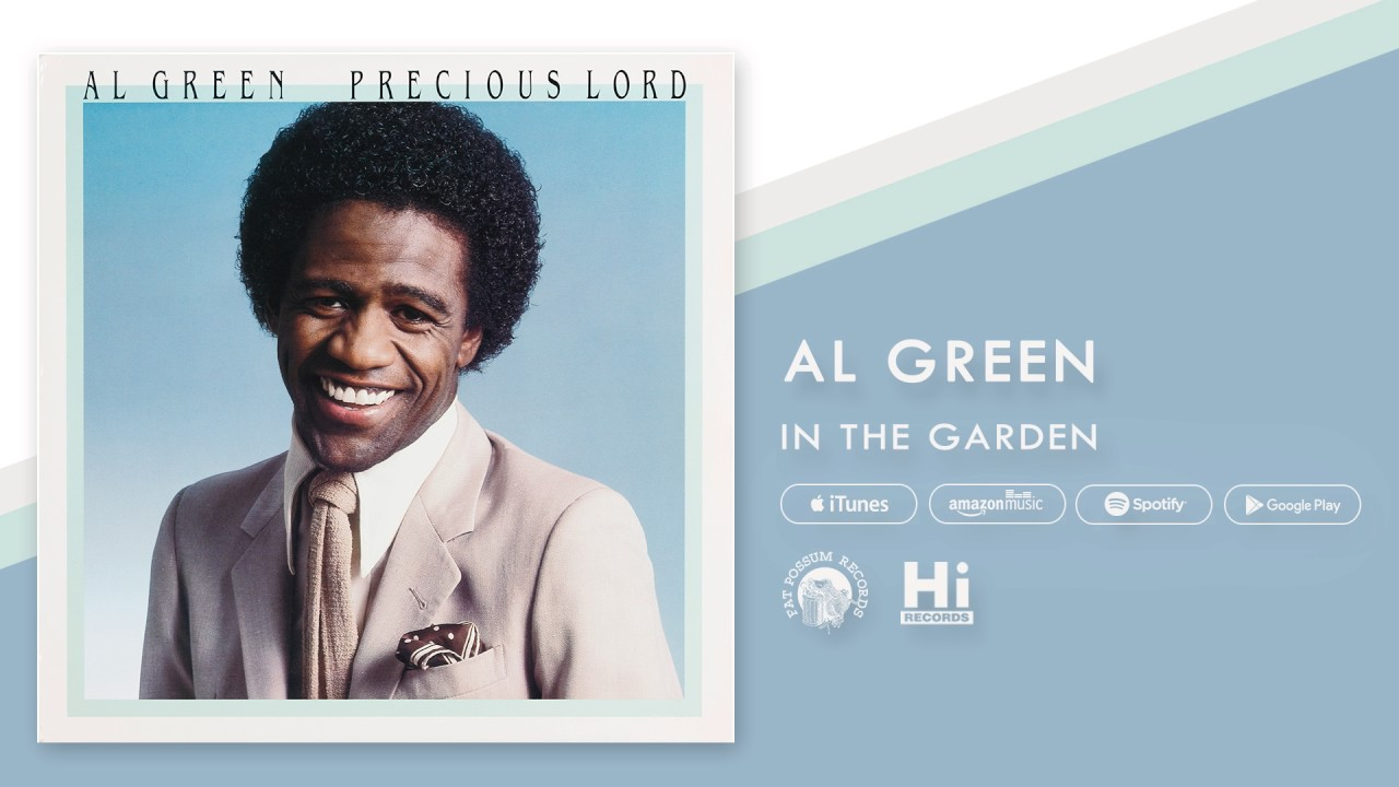 al-green-in-the-garden-official-audio-al-green