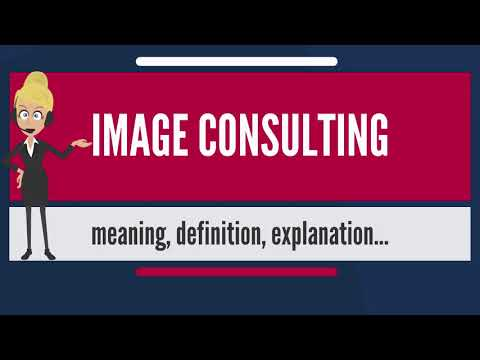 What is IMAGE CONSULTING? What does IMAGE CONSULTING mean? IMAGE CONSULTING meaning & explanation