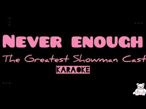 never-enough---the-greatest-showman-cast-(karaoke-/-lyrics)