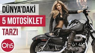 en beenilen 5 motosiklet tarz motorsiklet nasl kullanlr 2018