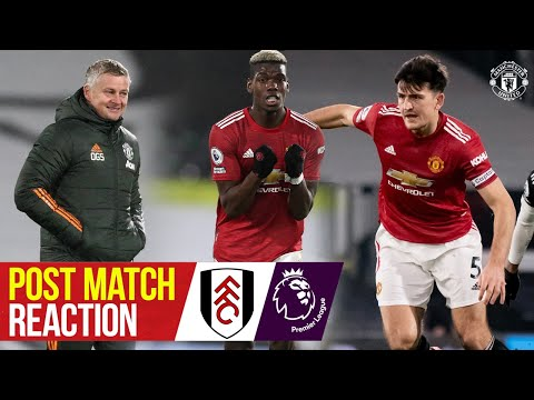 Solskjaer, Maguire & Pogba react to Craven Cottage win | Fulham 1-2 Manchester United