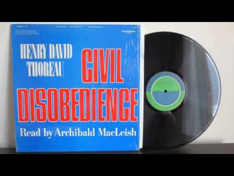 Civil Disobedience – Henry David Thoreau, Archibald MacLeish