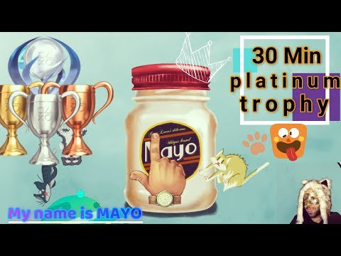 My Name Is Mayo | Platinum In 30 Min | PS4