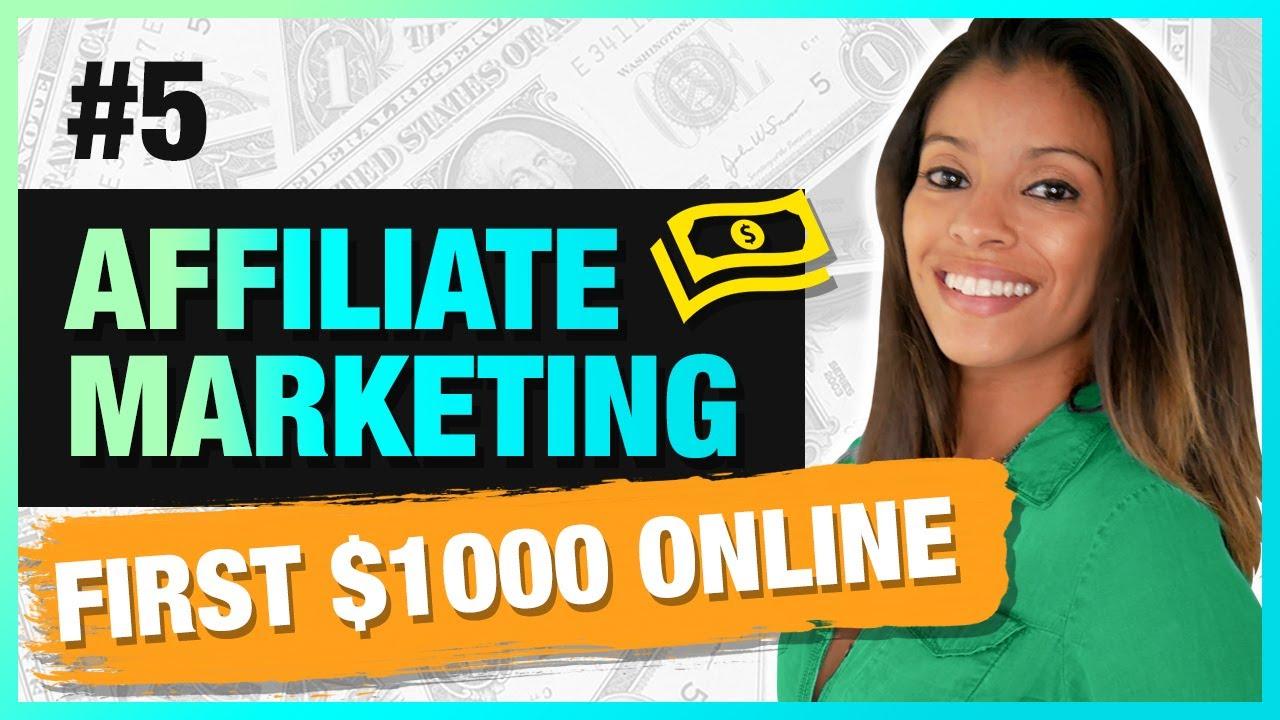 Affiliate Marketing FREE Course [Part 5] - Make Your First $1000 Online 2019 | Marissa Romero