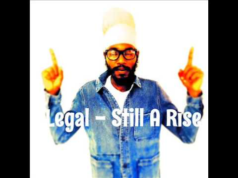 Legal - Still A Rise (Brand New Single 2017) (May 2017)