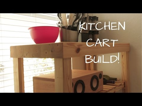 DIY KITCHEN CART - BUILD VIDEO
