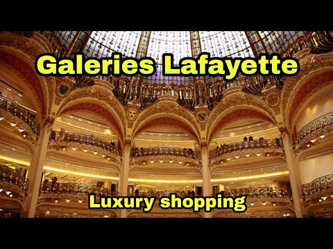 🇫🇷 Paris luxury shopping : Galeries Lafayette Haussmann 🚶