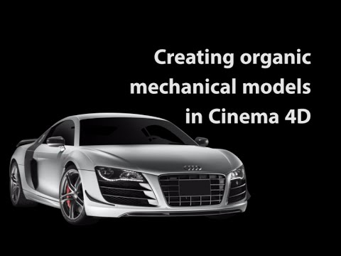 Cinema 4d modelling organic mechanical pieces for cars youtube cinema 4d modelling organic mechanical pieces for cars malvernweather Choice Image