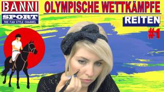 REITEN Horse Riding De Equitación #1 - Olympic Wettkampf - Original Banni Sport Fan Style & Make-up