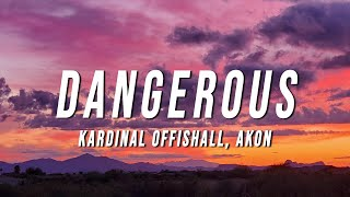 Kardinal Offishall - Dangerous (Lyrics) ft. Akon
