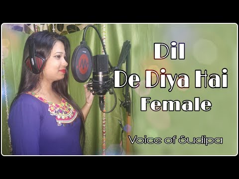 dil-de-diya-hai-female-|-masti-|-covered-by-sudipa
