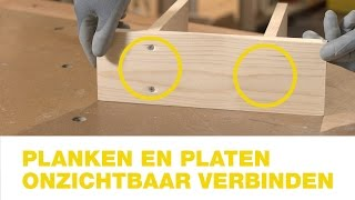 Praxis |   Planken en platen onzichtbaar verbinden | Hoe doe je dat?