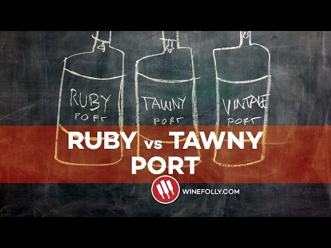 Ruby Port vs Tawny Port