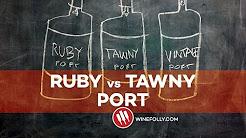 Ruby Port vs Tawny Port