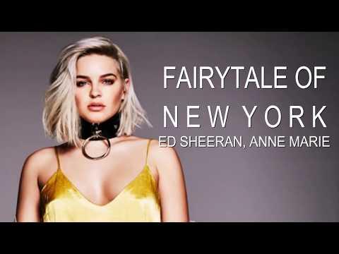 Ed Sheeran, Anne-Marie - Fairytale Of New...