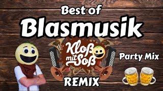 Best of Blasmusik Remix Party Mix