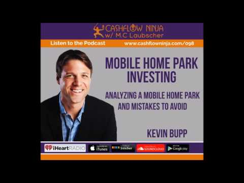098: Kevin Bupp: Analyzing A Mobile Home Park