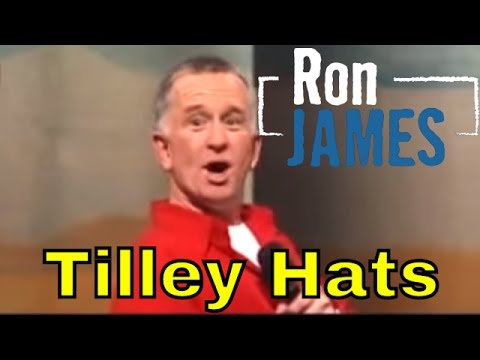 Tilley Hats - Ron James: Quest for the West