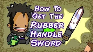 Castle Crashers - How to Get the Rubber Handle Sword