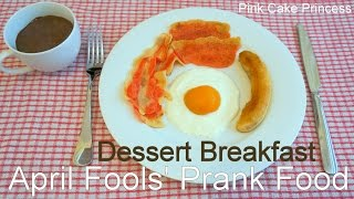 April Fools' Day Prank Trick Food Recipe - Dessert Breakfast Pancake Art Bacon - How To