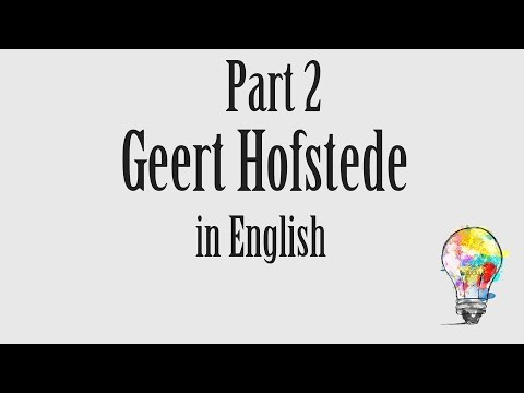 0004 cultural dimensions: Geert Hofstede part (2/2)