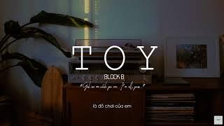 [VIETSUB] Toy - Block B (블락비)
