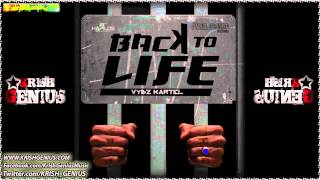 Vybz Kartel - Back To Life [June 2012]