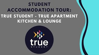 True Apartment Shared Kitchen & Lounge - Student Accommodation Tour
