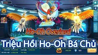 Phượng Hoàng Giáng Thế,Tiến Cấp Ho-Oh Bá Chủ|Ho-Oh Overlord|Hỏa Phụng Rực Cháy