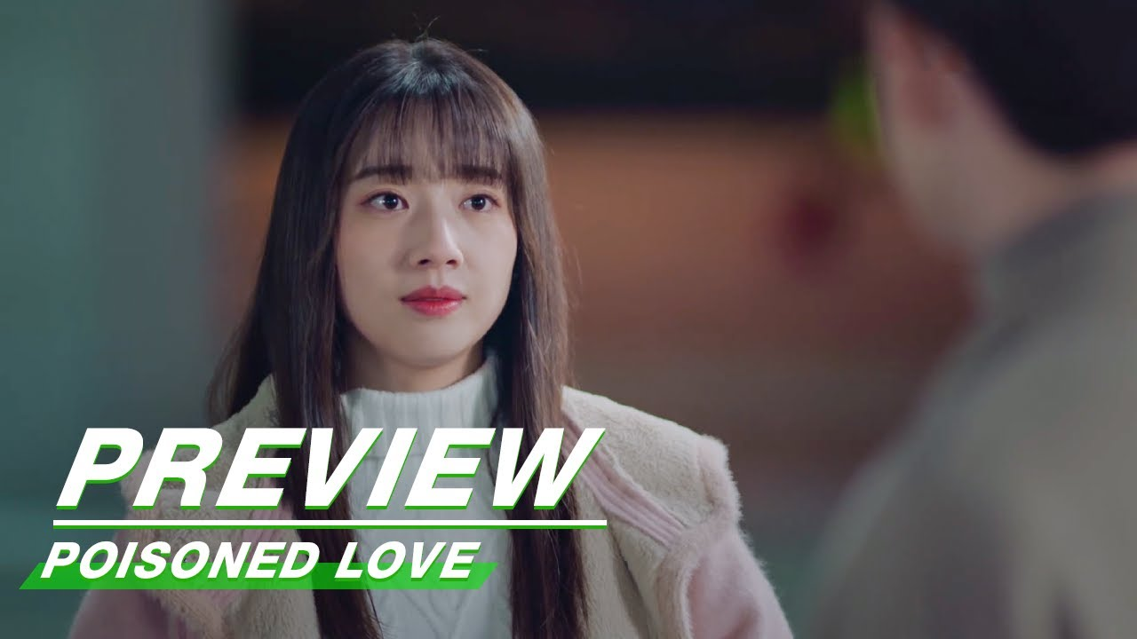 Download Preview: Poisoned Love EP12 | 恋爱吧食梦君 | iQIYI