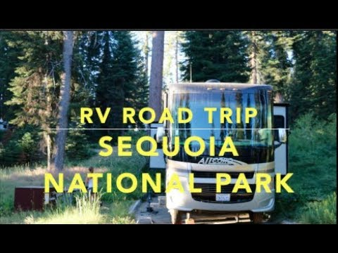 RV Road Trip - Sequoia National Park