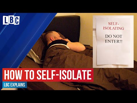 How to self-isolate at home if you have Coronavirus (Covid-19) | LBC