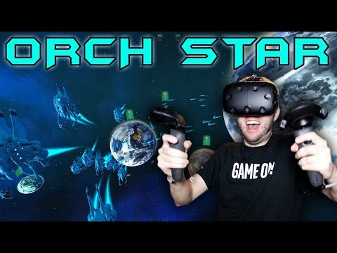 BEST VR SPACE STRATEGY GAME BAR NONE! | Orch Star Gameplay (HTC Vive)