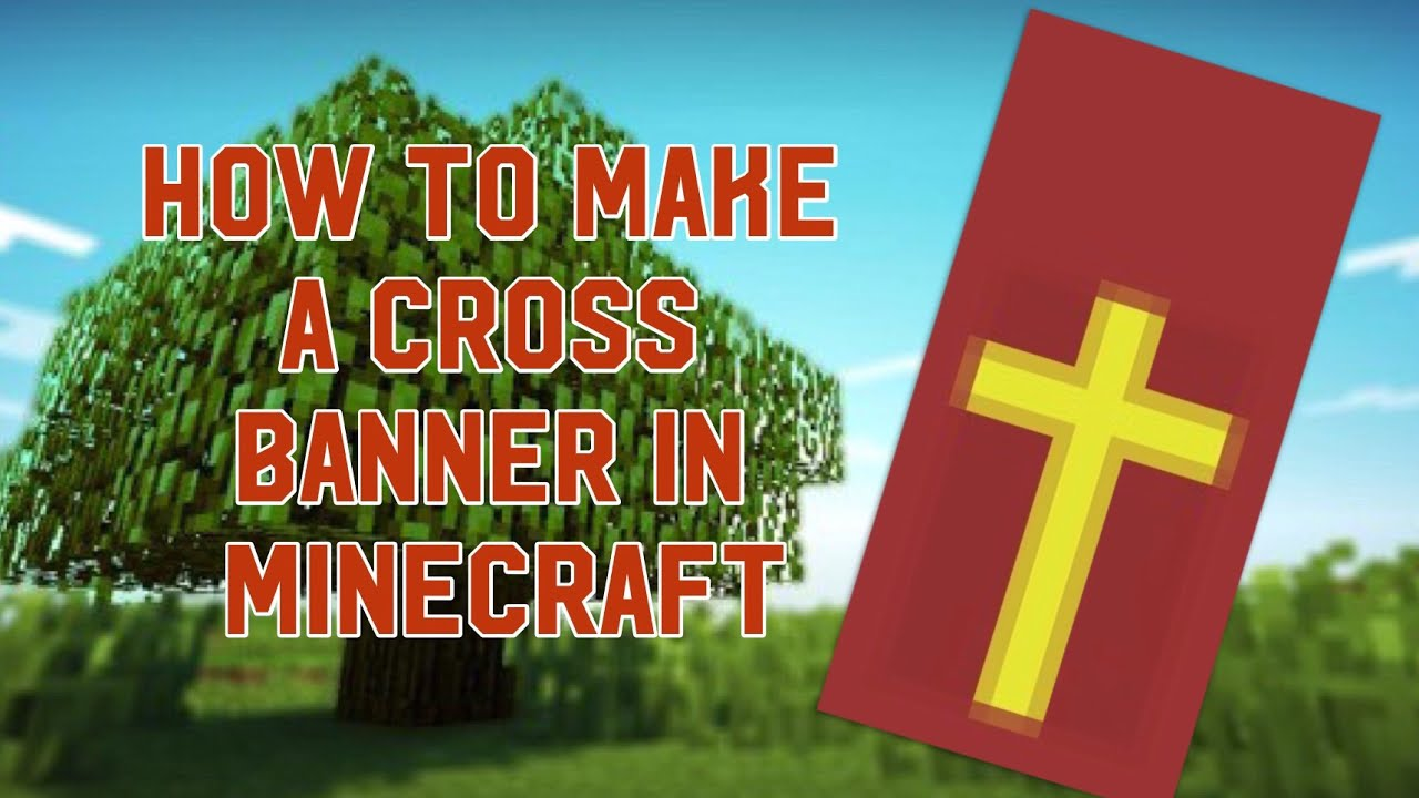 How To Make A Religious Cross Banner In Minecraft Youtube