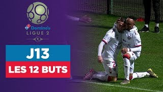 VIDEO: Domino's Ligue 2 : Les 12 buts du MultiLigue2 (J13)