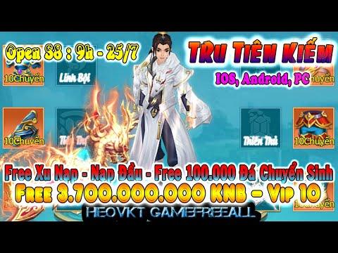 Game 632: Tru Tiên Kiếm Open S8 – 9h 25/7 (IOS,Android,PC) | Free 3Tỷ7 KNB – Vip10 – Xu Web [HeoVKT]
