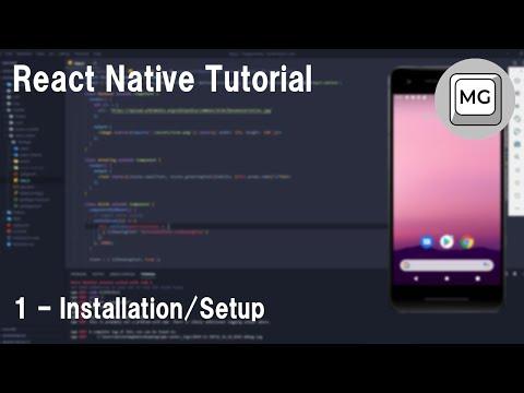React Native Tutorial - 1 - Installation thumbnail